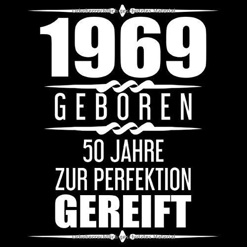 1969 Geboren 50 Jahre Zur Perfektion Gereift: Geschenkidee 50. Geburtstag Gästebuch | 50 Jahre Alt...