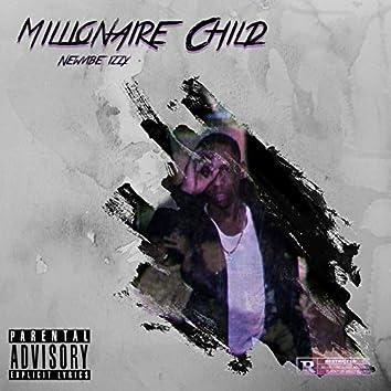 MILLIONAIRE CHILD