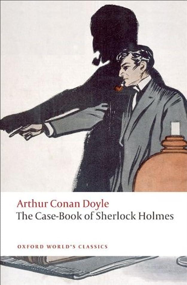 波紋シリング適用するThe Case-Book of Sherlock Holmes (Oxford World's Classics) (English Edition)