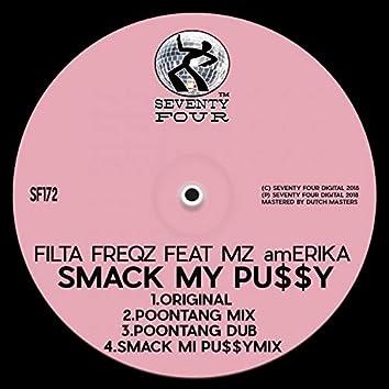 Smack My Pu$$y (feat. Mz amErika)