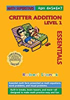 Math Superstars Addition Level 1: Essential Math Facts for Ages 4 - 7