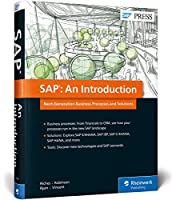 Sap: An Introduction Next Generation Business Processes and Solutions
