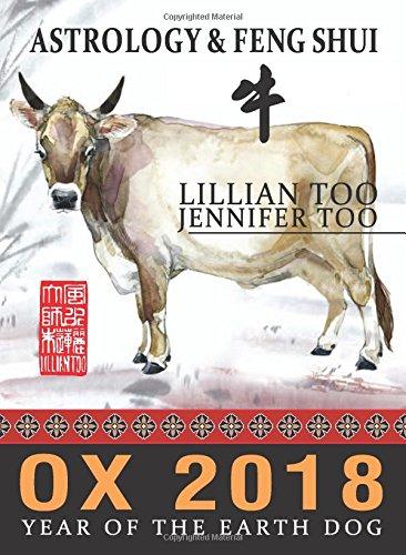 Lillian Too & Jennifer Too Fortune & Feng Shui 2018 Ox