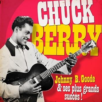 Chuck Berry - Johnny B. Goode et ses plus belles chansons (Remasterisé)