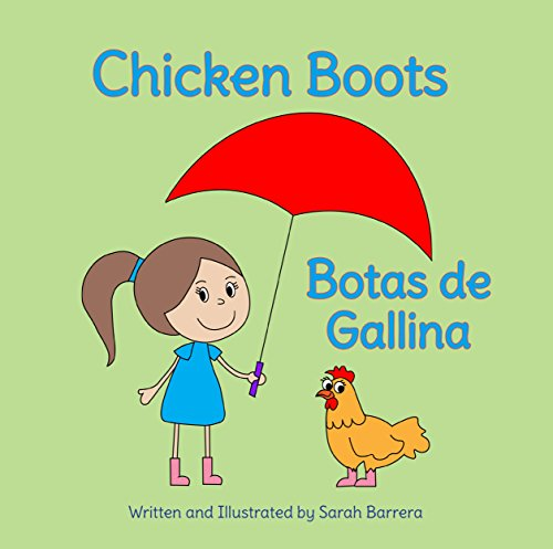 Chicken Boots: Spanish & English Dual Text (Spanish Edition)