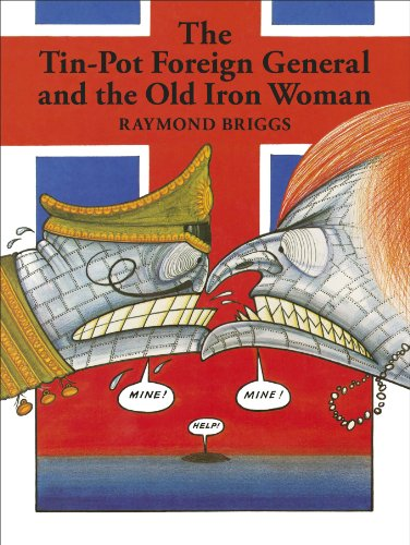 The Tin-Pot Foreign General And the Old Iron Woman (English Edition)