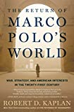 Image of The Return of Marco Polo's World: War, Strategy, and American Interests in the Twenty-first Century
