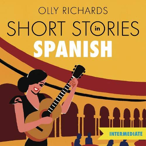 『Short Stories in Spanish for Intermediate Learners』のカバーアート