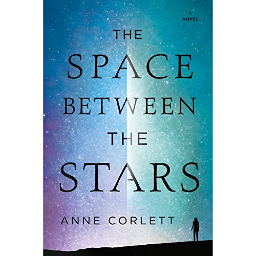 The Space Between the Stars audiobook cover art