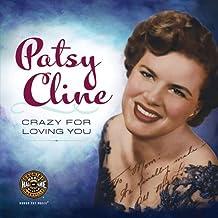 Patsy Cline - Crazy for Loving You (LIVRE SUR LA MU)