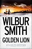 Golden Lion (Courtneys 2, Band 14) - Wilbur Smith
