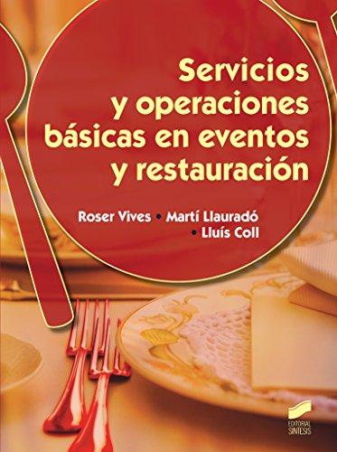 Servicios y operaciones básicas en eventos y restauración: 34 (Hostelería y Turismo)