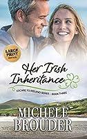 Her Irish Inheritance (Large Print) (Escape to Ireland)