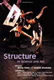 Structure: In Science and Art (Darwin College Lectures)
