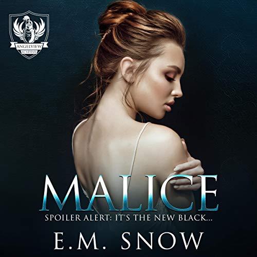 Malice: Angelview Academy, Book 2