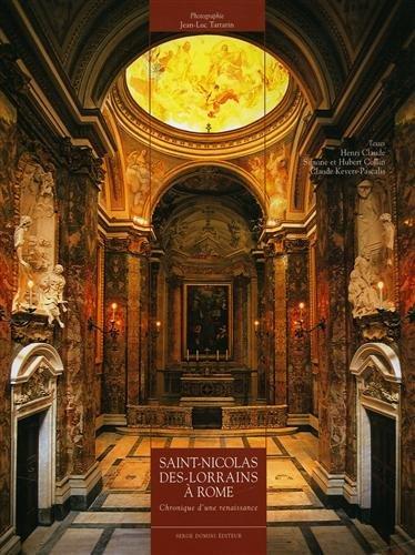 Saint-Nicolas-des-Lorrains à Rome. Chronique d'une renaissance