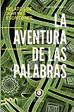 La aventura de las palabras: relatos de jóvenes escritores: 1 (Bestsellers de Jóvenes Escritores de la Fundación Rafael del Pino)