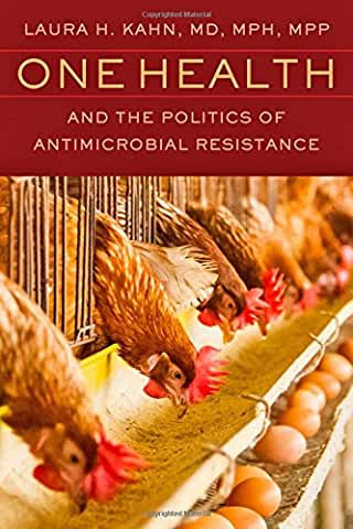 One Health and the Politics of Antimicrobial Resistance