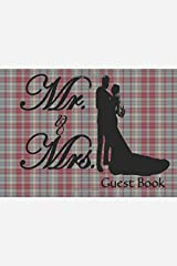 Mr. & Mrs. Guest Book: This beautiful plaid Wedding Guest Book is the perfect way to capture the memories of your special day Paperback