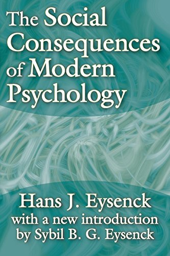 The Social Consequences of Modern Psychology (English Edition)