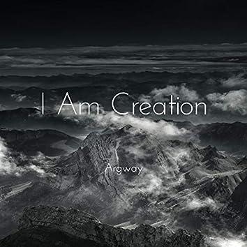 I Am Creation