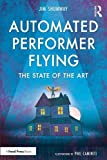 Automated Performer Flying: The State of the Art