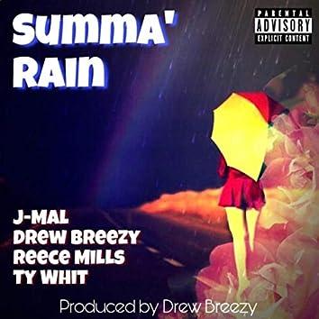 Summa' Rain (feat. J-Mal, Reece Mills & Ty Whit)