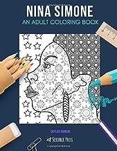 NINA SIMONE: AN ADULT COLORING BOOK: A Nina Simone Coloring Book For Adults