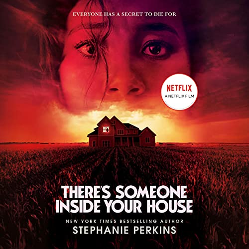There's Someone Inside Your House Audiobook By Stephanie Perkins cover art