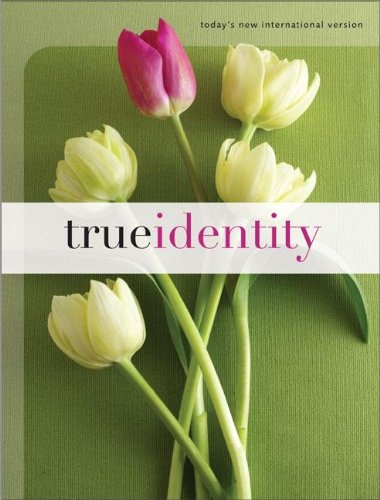 Compare Textbook Prices for True Identity: The Bible for Women TNIV Today's New International Version  ISBN 9780310920915 by Livingstone Corporation