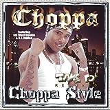 Choppa Style [Explicit]