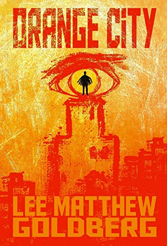 Orange City by [Matthew Goldberg, Lee]