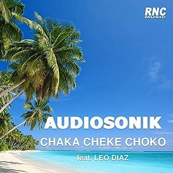Chaka Cheke Choko