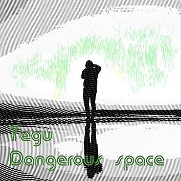 Dangerous space