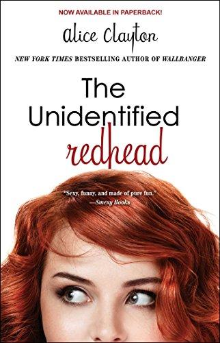 Ebook The Unidentified Redhead Redhead 1 By Alice Clayton