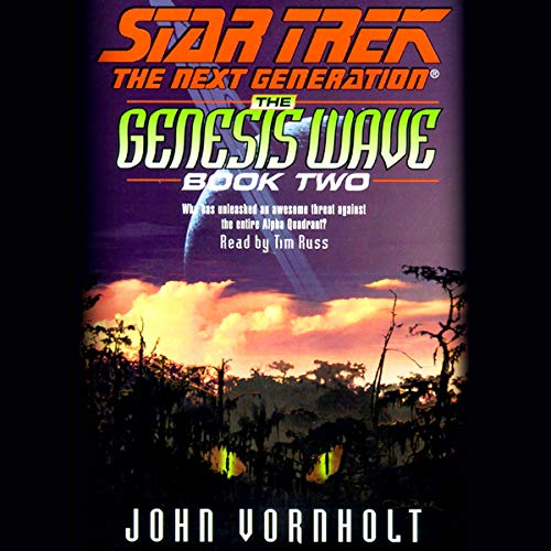 Star Trek, The Next Generation: The Genesis Wave, Book 2 (Adapted) cover art