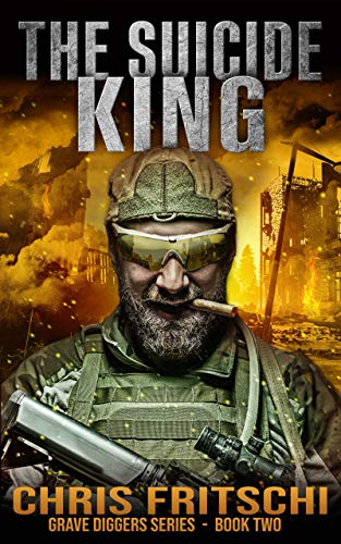 The Suicide King (The Grave Diggers Book 2) by [Chris Fritschi]