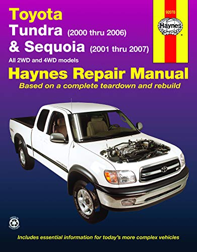 Haynes Toyota Tundra 2000 Thru 2006 & Sequoia 2000-2007 Automotive Repair Manual: All 2WD and 4WD Models