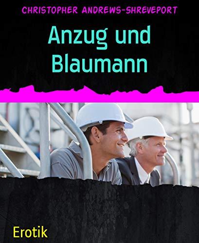 Anzug und Blaumann