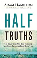 Half Truths: God Helps Those Who Help Themselves and Other Things the Bible Doesn't Say [DVD]