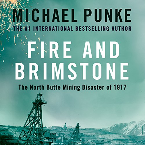 Fire and Brimstone: The North Butte Mining Disaster of 1917 cover art