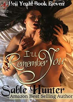 I'll Remember You: Hell Yeah! by [Sable Hunter, The Hell Yeah! Series]