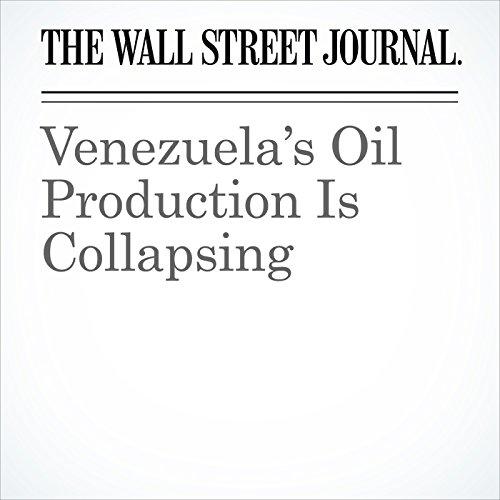 Venezuela's Oil Production Is Collapsing copertina