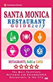 Santa Monica Restaurant Guide 2019: Best Rated Restaurants in Santa Monica, California - 500 Restaurants, Bars and Cafés recommended for Visitors, 2019