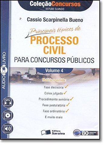 Principais Tópicos de Processo Civil Para Concursos Públicos - Volume 4. Coleção Concursos. Audiolivro