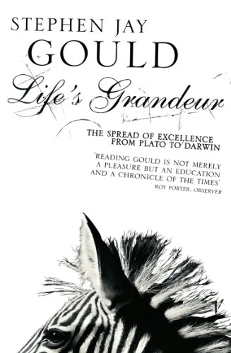 Life's Grandeur: The Spread of Excellence From Plato to Darwin (English Edition)