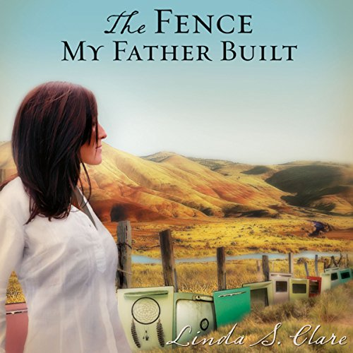 The Fence My Father Built cover art