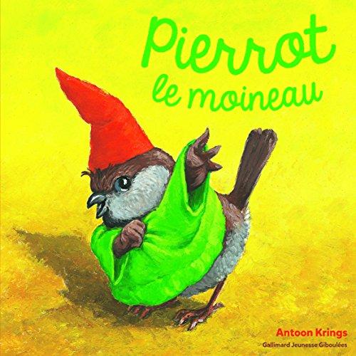 Les Drôles de Petites Bêtes - Pierrot le Moineau - Dès 3 ans