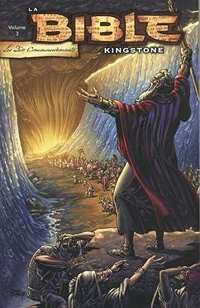 La Bible Kingstone, Tome 3 : Les dix commandements