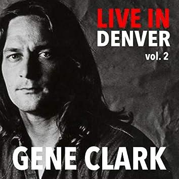 Live In Denver Gene Clark vol. 2